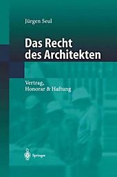 Das Recht des Architekten, Jürgen Seul, Rechtskunde