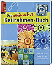 Das ultimative Keilrahmen-Buch