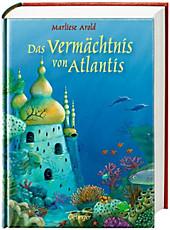 Das Vermächtnis von Atlantis, Marliese Arold, Jugendbuch ab 10