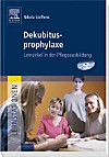 Dekubitusprophylaxe, m. CD-ROM