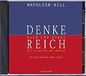 Denke nach und werde reich, 4 Audio-CDs, Napoleon Hill, Sachbuch