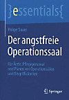 Der angstfreie Operationssaal