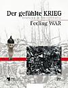 Der gefühlte Krieg; Feeling War