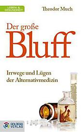 Der große Bluff, Theodor Much, Medizin & Pharmazie
