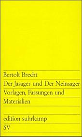 Der Jasager und der Neinsager, Bertolt Brecht, Drama, Theater & Gedichte