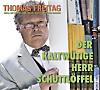 Der kaltwütige Herr Schüttlöffel, 2 Audio-CDs