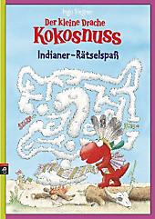 Der kleine Drache Kokosnuss, Indianer-Rätselspaß, Ingo Siegner, Bastelbücher & Lernspiele