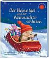 Der kleine Igel und der Weihnachtsschlitten