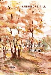 Der Mirabellenbaum, Großdruck, Hannelore Dill, Unterhaltungsliteratur