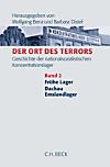 Der Ort des Terrors: Bd.2 Frühe Lager, Dachau, Emslandlager