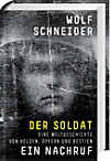 Der Soldat - Ein Nachruf