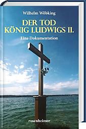Der Tod König Ludwigs II., Wilhelm Wöbking