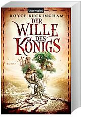 Der Wille des Königs