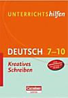 Deutsch 7/8: Kreatives Schreiben, m. CD-ROM