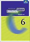deutsch.ideen SI, Ausgabe Baden-Württemberg (2010): Bd.6 Arbeitsheft