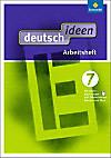 deutsch.ideen SI, Ausgabe Ost 2012: 7. Schuljahr, Arbeitsheft