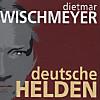 Deutsche Helden, 2 Audio-CDs