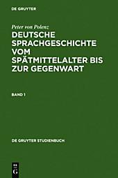 Deutsche Sprachgeschichte vom Spätmittelalter bis zur Gegenwart, 3 Bde., Peter von Polenz, Literaturwissenschaft