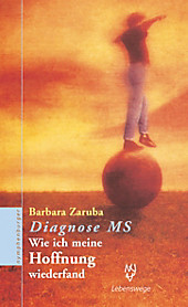 Diagnose MS, Barbara Zaruba, Medizin & Pharmazie