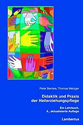 Didaktik und Praxis der Heilerziehungspflege, Thomas Metzger, Peter Bentele, Baby & Kind
