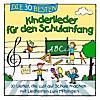 Die 30 besten Lieder für den Schulanfang