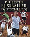 Die besten Fußballer Deutschlands