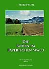 Die Böden im Bayerischen Wald