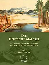 Die Deutsche Malerei, Fritz Burger, Malerei & Bildende Kunst