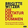 Die Diktatur der Dummen, Audio-CDs