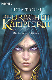 Die Drachenkämpferin, Licia Troisi, Fantasy & Science Fiction