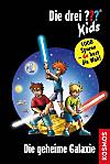 Die drei Fragezeichen-Kids - Die geheime Galaxie