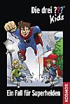 Die drei Fragezeichen-Kids, Ein Fall für Superhelden