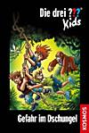 Die drei Fragezeichen-Kids - Gefahr im Dschungel