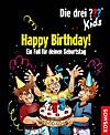 Die drei Fragezeichen-Kids - Happy Birthday!