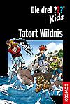 Die drei Fragezeichen Kids - Tatort Wildnis