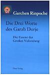 Die Drei Worte des Garab Dorje