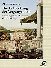 Die Entdeckung der Vergangenheit, Sonderausgabe, Alain Schnapp, Vor- & Frühgeschichte