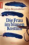 Die Frau im blauen Kostüm (eBook)