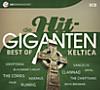 Die Hit-Giganten - Best Of Keltica