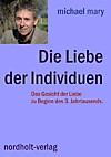 Die Liebe der Individuen (eBook)