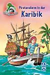 Die magische Höhle - Piratenalarm in der Karibik (eBook)