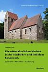 Die mittelalterliche Kirchen in der nördlichen und östlichen Uckermark