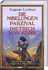 Die Nibelungen, Auguste Lechner, Jugendbuch ab 10