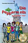 Die Peppermints auf großer Tour (eBook)