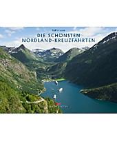 Die schönsten Nordland-Kreuzfahrten, Ralf Schröder, Reisebildbände