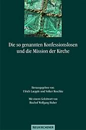 Die so genannten Konfessionslosen und die Mission der Kirche, Gebet & Spiritualität