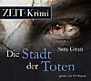 Die Stadt der Toten, 6 Audio-CDs