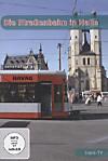 Die Straßenbahn in Halle, 1 DVD