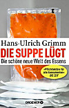 Die Suppe lügt (eBook)