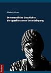 Die unendliche Geschichte der geschlossenen Unterbringung (eBook)